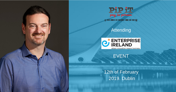 "PiP iT Global News - PiP IT To Attend Enterprise Ireland's ""Appetite For Disruption"" Event"