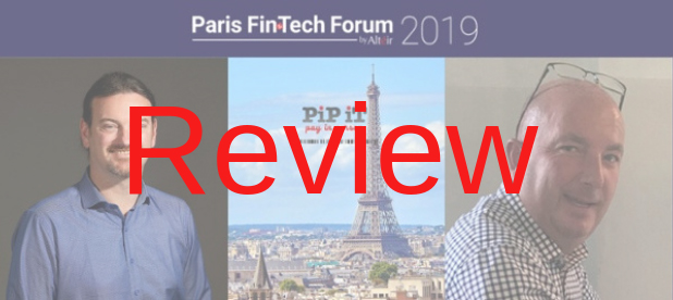 PiP iT Global Blog - Review Of Paris FinTech Forum Event